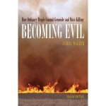 Becoming Evil – J. Waller